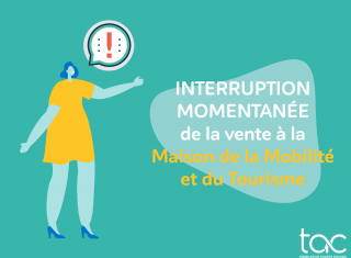 Interruption momentanée de la vente
